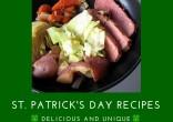 11 Delicious and Unique St. Patrick's Day Recipes