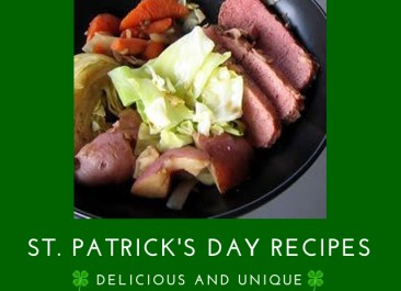 11 Delicious and Unique St. Patrick's Day Recipes