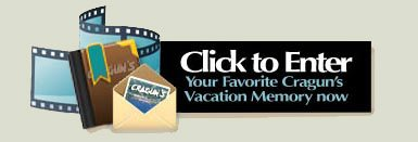 Click to enter your favorite Cragun's Vacation Memory