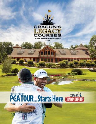 Cragun's Legacy Courses Golf Brochure The Path to the PGA Tour Starts Here CRMC Championship