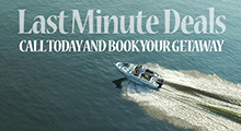 Last minute deals call today and book your getaway